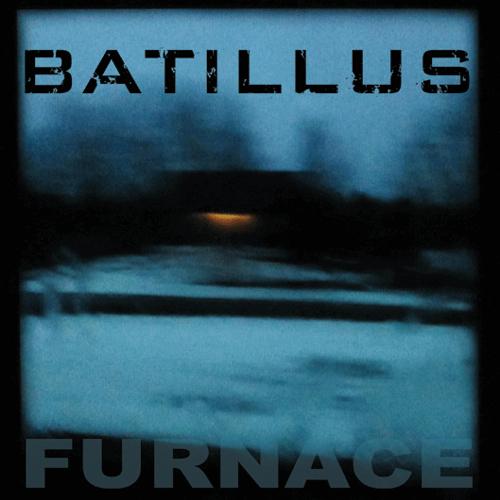 Batillus - Furnace album