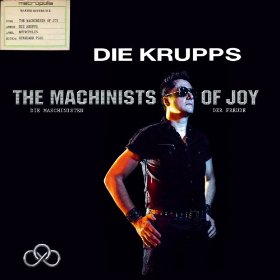 Die Krupps - Machinists of Joy