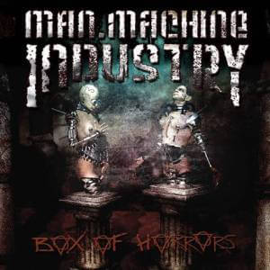Man Machine Industry - Box of Horrors